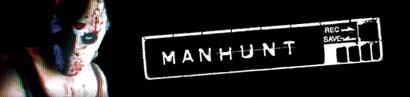 Manhunt – Mord als Unterhaltung