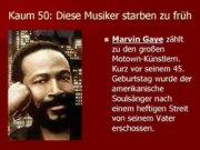Kaum 50: Diese Musiker starben zu früh