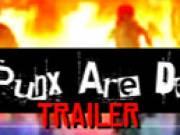 3 Punx Are Dead (Trailer)
