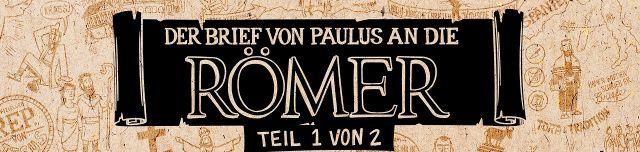 Der Römerbrief.