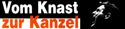 Vom Knast zur Kanzel – Das Leben des Wolfgang Dyck