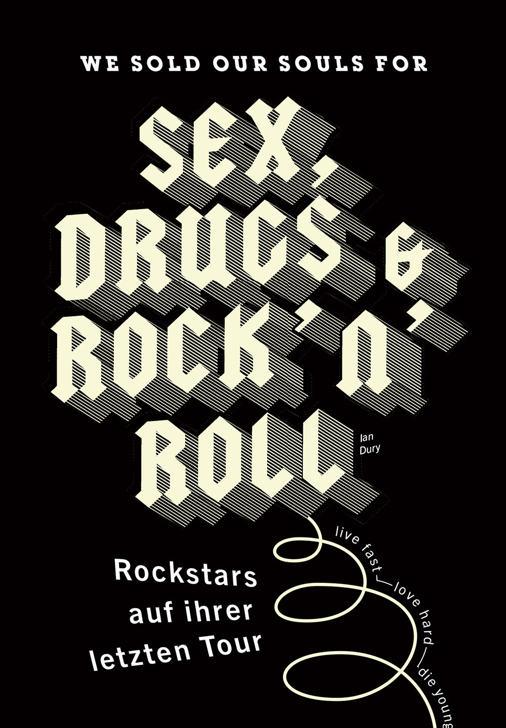 Sex, Drugs & Rock'n Roll